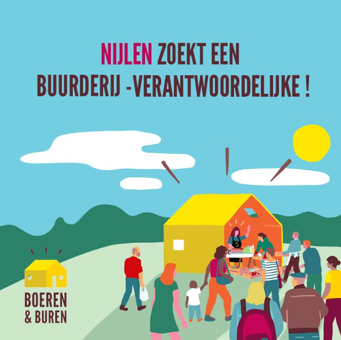 Een campagnebeeld van Nijlen zkt een Buurderij.