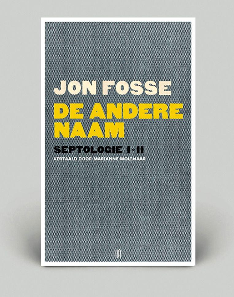 Boekentip: Jon Fosse – De andere naam (Septologie I-II) Beeld Uitgeverij Oevers