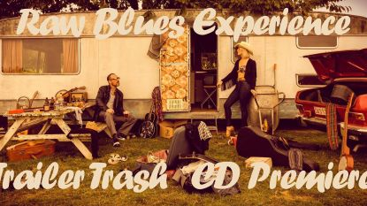 Raw Blues Experience stelt cd 'Trailer Trash' voor op camping Reamerik